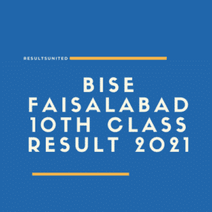 BISE Faisalabad 10th Class Result 2021