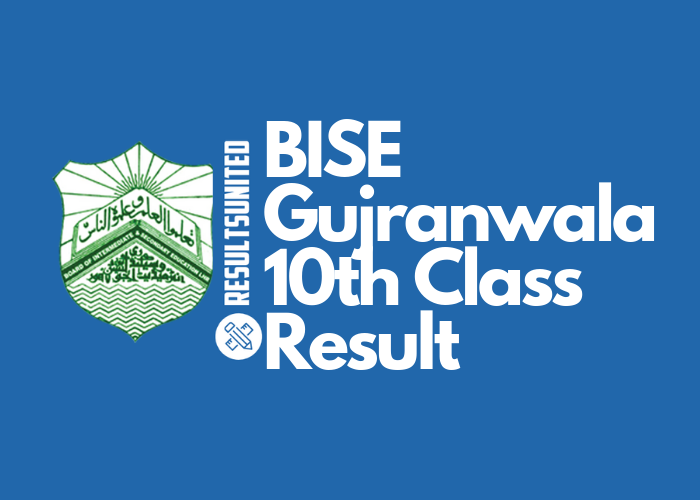 BISE Gujranwala 10th Class Result 2019