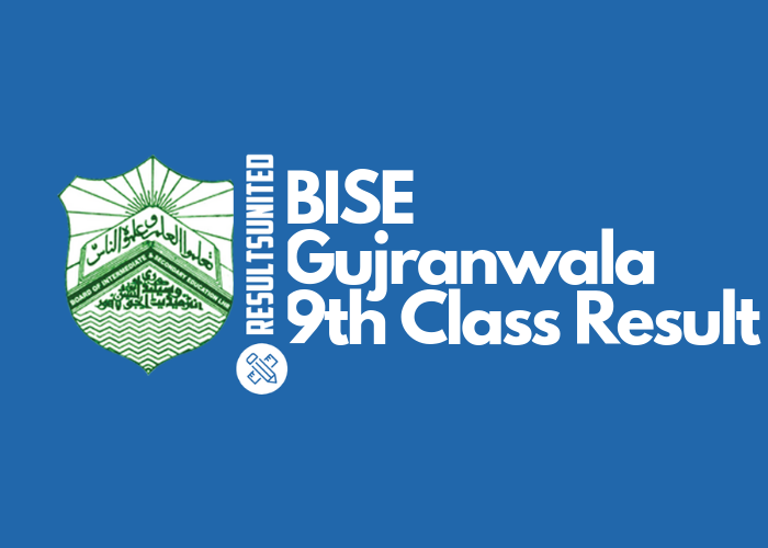 BISE Gujranwala 9th Class Result