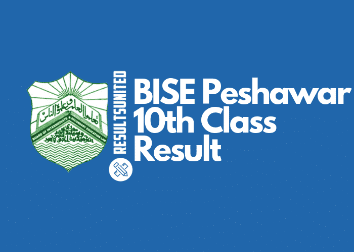 BISE Peshawar 10th Class Result