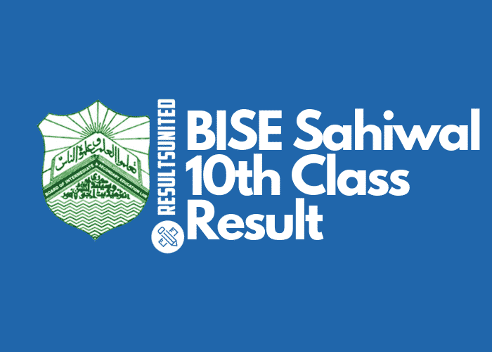 BISE Sahiwal 10th Class Result