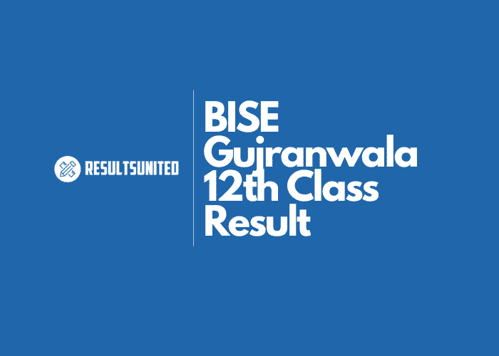 BISE Gujranwala 12th Class Result