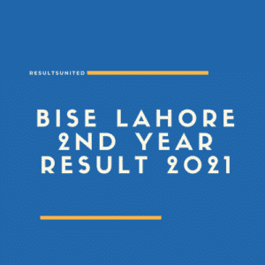 BISE Lahore 2nd year Result 2021