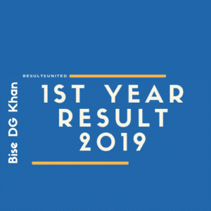 Bise DG Khan 1st Year Result 2019