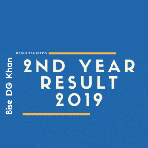 Bise DG Khan 2nd year Result 2019