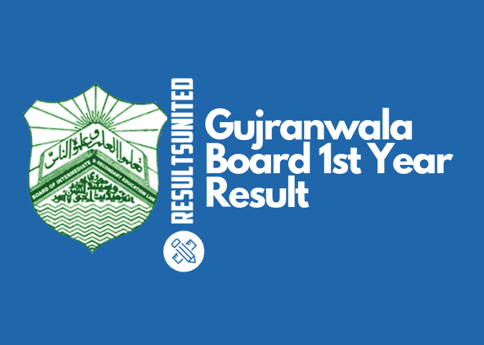 Gujranwala Board 11th Class Result