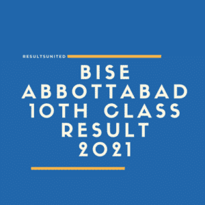 BISE Abbottabad 10th Class Result 2021