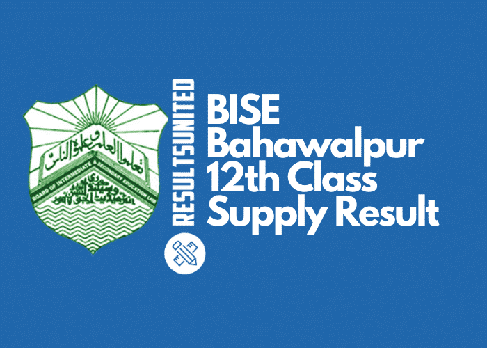 BISE Bahawalpur 12th Class Supply Result