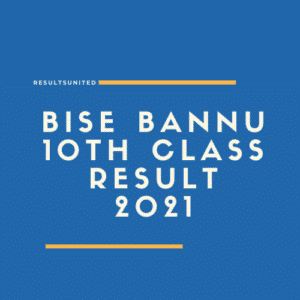 BISE Bannu 10th Class Result 2021