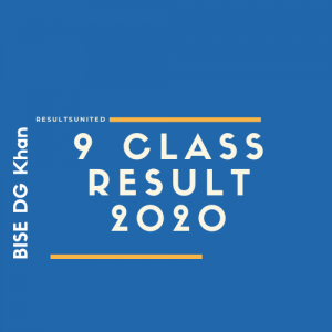 BISE DG Khan 9th Class Result 2020