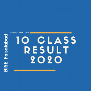BISE Faisalabad 10th Class Result 2020
