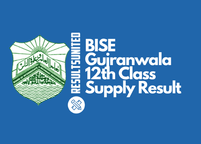 BISE Gujranwala 12th Class Supply Result