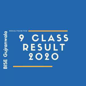 BISE Gujranwala 9th Class Result 2020