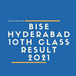 BISE Hyderabad 10th Class Result 2021