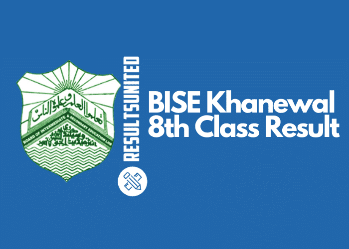 BISE Khanewal 8th Class Result