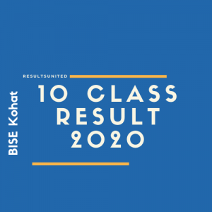 BISE Kohat 10th Class Result 2020