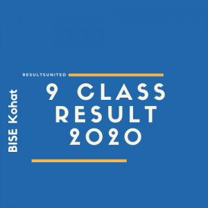 BISE Kohat 9th Class Result 2020