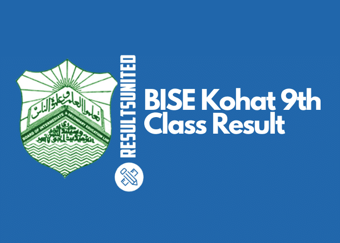 BISE Kohat 9th Class Result