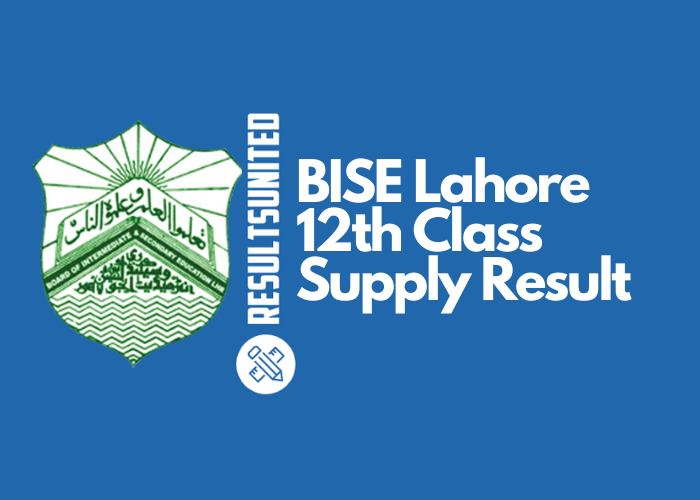 BISE Lahore 12th Class Supply Result