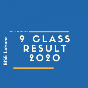 BISE Lahore 9th Class Result 2020