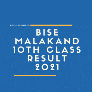 BISE Malakand 10th Class Result 2021