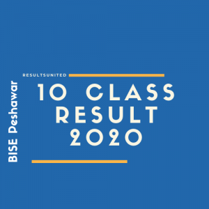 BISE Peshawar 10th Class Result 2020