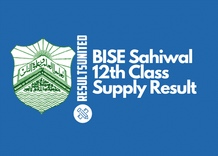 BISE Sahiwal 12th Class Supply Result