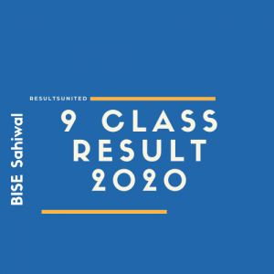 BISE Sahiwal 9th Class Result 2020
