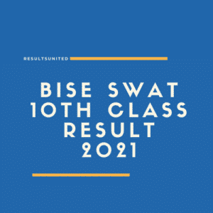 BISE Swat 10th Class Result 2021