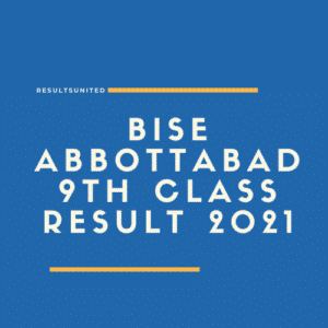 BISE Abbottabad 9th class result 2021