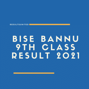 BISE Bannu 9th class result 2021