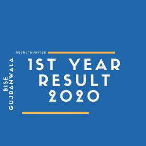 BISE Gujranwala 1st Year Result 2020