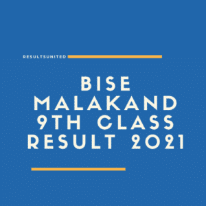 BISE Malakand 9th class result 2021