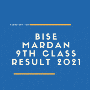 BISE Mardan 9th class result 2021