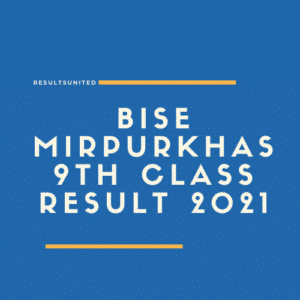 BISE Mirpur khas 9th class result 2021