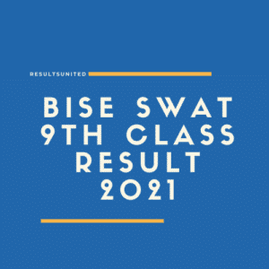 BISE Swat 9th class result 2021