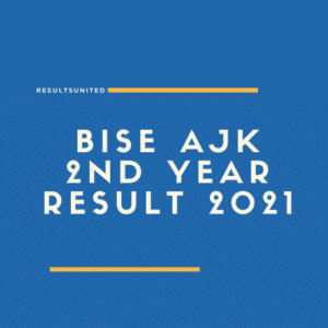 BISE AJK 2nd year Result 2021