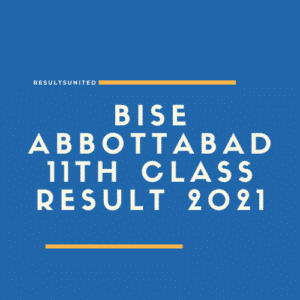 BISE Abbottabad 11th Class Result 2021