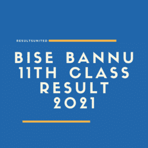 BISE Bannu 11th Class Result 2021