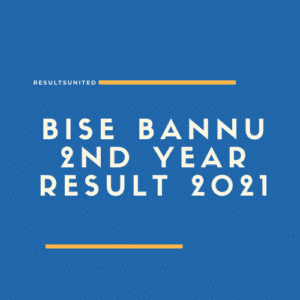 BISE Bannu 2nd year Result 2021