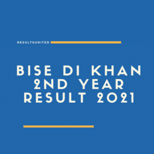 BISE DI Khan 2nd year Result 2021