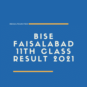 BISE Faisalabad 11th Class Result 2021