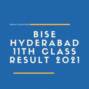 BISE Hyderabad 11th Class Result 2021