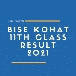 BISE Kohat 11th Class Result 2021