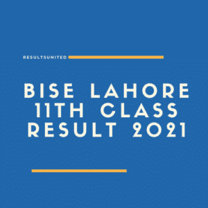 BISE Lahore 1st year Result 2021