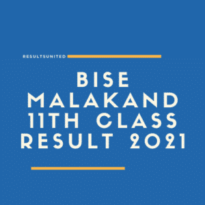 BISE Malakand 11th Class Result 2021
