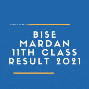 BISE Mardan 11th Class Result 2021