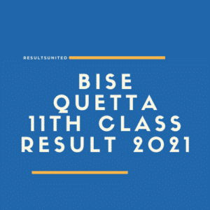 BISE Quetta 11th Class Result 2021