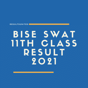 BISE Swat 11th Class Result 2021