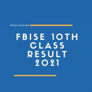 FBISE 10th Class Result 2021